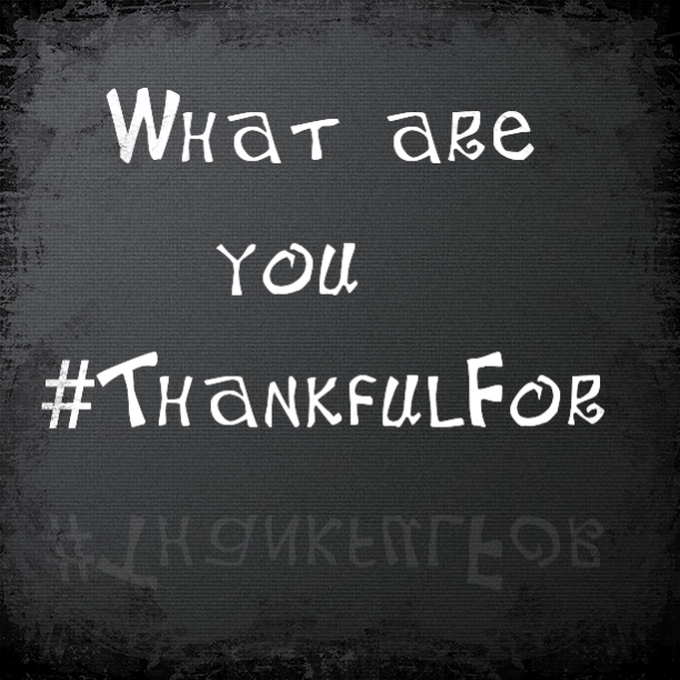 Episode 4 – #ThankfulFor
